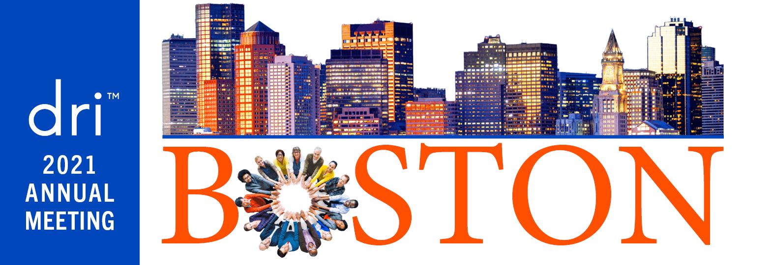 DRI 2021 Annual Meeting Boston