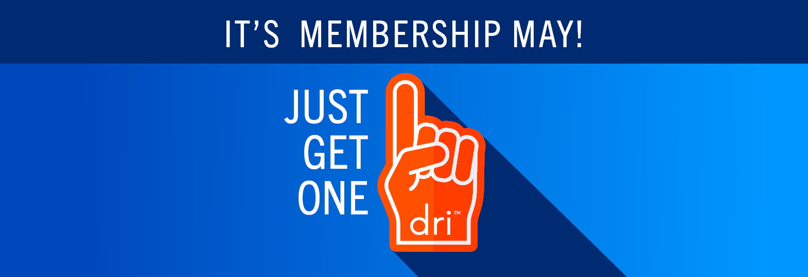 It's Membership May   Just Get One