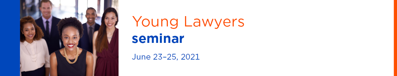 2021 Young Lawyers Seminar